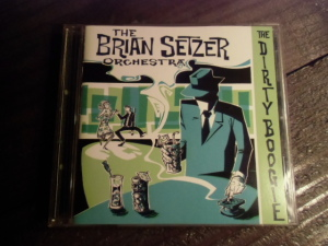 Dirty Boogie / Brian Setzer Orchestra