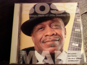 Boss Man: The Chicago Blues Of Little Smokey Smothers