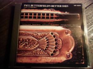 The Paul Butterfield's Better Days